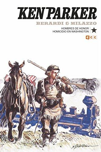 Descargar KEN PARKER Nº 02: HOMBRES DE HONOR/HOMICIDIO EN WASHINGTON