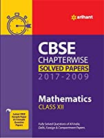 CBSE Chapterwise Solved Paper Mathematics Class 12th 2017- 2009