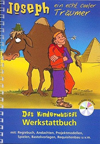 oler Träumer: Das Kindermusical-Werkstattbuch mit Bilder-CD-ROM - mit Regiebuch, Andachten, Projektmodellen, Spielen, Bastelvorlagen, Requisitenbau u.v.m. (Cooler Spiele)