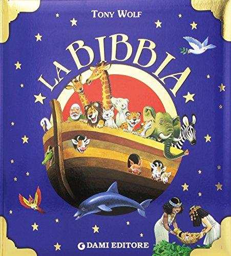 La Bibbia. Ediz. illustrata
