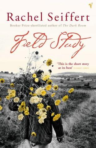 Field Study por Rachel Seiffert