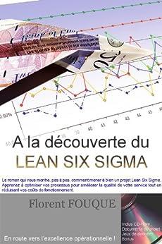 A la découverte du Lean Six Sigma (French Edition) von [FOUQUE, Florent]