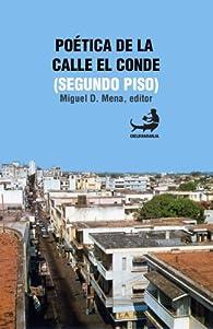 Poética de la Calle El Conde par  Miguel D. Mena