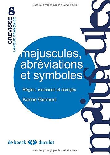 Majuscules, Abreviations et Symboles