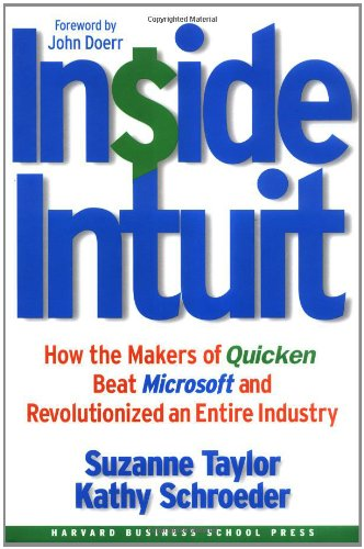 inside-intuit-how-the-makers-of-quicken-beat-microsoft-and-revolutionized-an-entire-industry