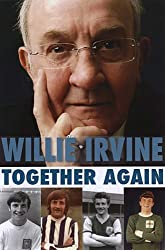 Together Again – Willie Irvine