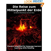Learn German : Classics simplified for Language Learners: Die Reise zum Mittelpunkt der Erde (German Edition)