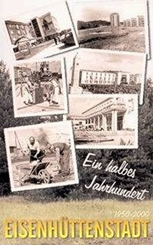 ein-halbes-jahrhundert-eisenhttenstadt-1950-2000