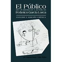 Amazon.es: el publico federico garcia lorca: Libros