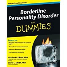 Borderline Personality Disorder For Dummies by Charles H. Elliott (2009-07-27)