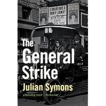 The General Strike: A Historical Portrait (Non-Fiction)