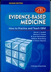 Evidence-Based Medicine, w. CD-ROM: How to Practice and Teach EBM