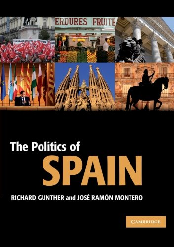 The Politics of Spain (Cambridge Textbooks in Comparative Politics)