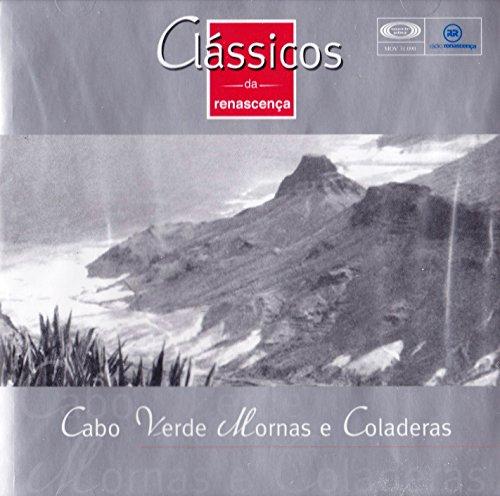 Cabo Verde Mornas e Coladeras - Classicos da Renascenca 90 [CD] 2000