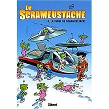 Le Scrameustache, Tome 6 : La fugue du Scrameustache