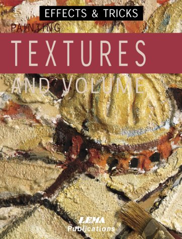 Painting Textures and Volume: Effects and Tricks (Effects & tricks)