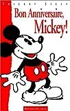Telecharger Livres Bon anniversaire Mickey 1928 1998 (PDF,EPUB,MOBI) gratuits en Francaise