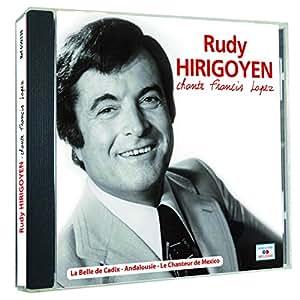 Rudy Hirigoyen chante Francis Lopez