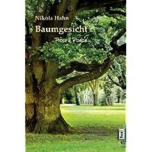 Baumgesicht: Prosa & Poesie