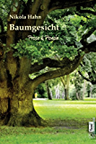 Baumgesicht: Prosa & Poesie (verschEnkBücher. Illustrierte eBooks 1)