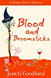 Blood and Broomsticks (Honey Driver Mysteries (Paperback))
