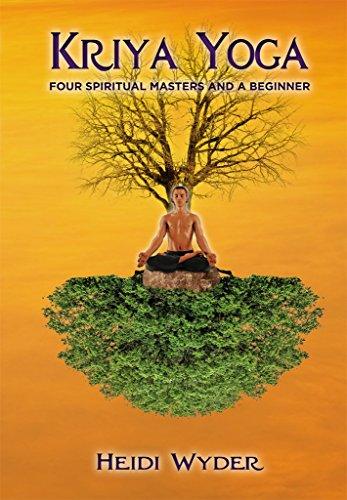 Kriya Yoga Four Spiritual Masters And A Beginner Pdf Online Agecrofton