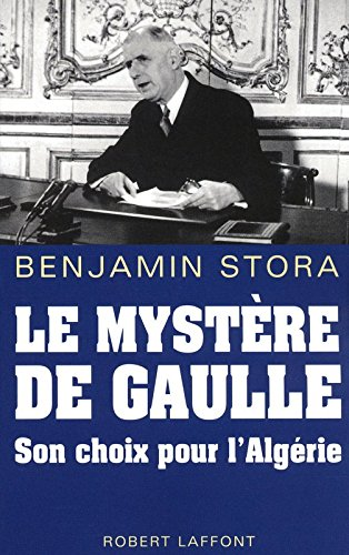 Le Mystère De Gaulle par Stora Benjamin