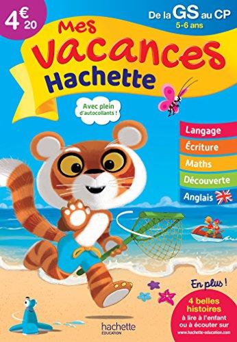 Mes vacances Hachette GS/CP - Cahier de vacances