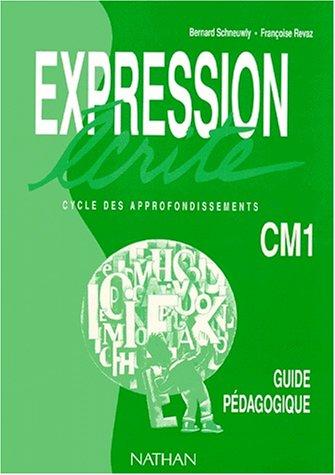 Expression écrite, CM1. Guide du maître