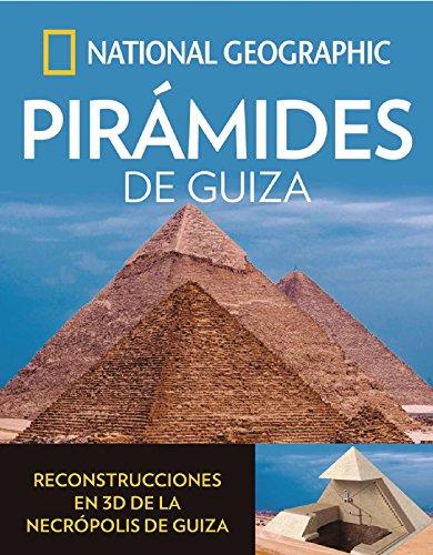 Pirámides de Guiza (ARQUEOLOGIA) por National Geographic
