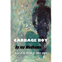 Cabbage Boy: Fantasy? Or could it really happen? A teenage tragi-comedy