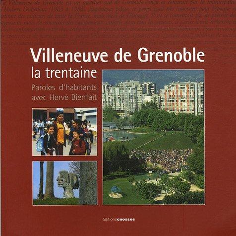 Villeneuve de Grenoble : La trentaine