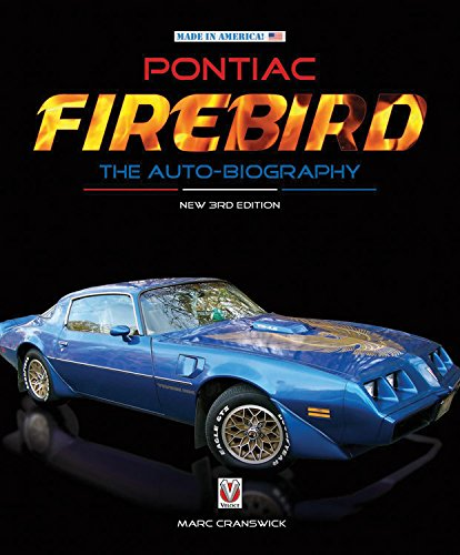 pontiac-firebird-the-auto-biography-new-3rd-edition-made-in-america