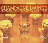 Champagner Lounge by Champagne Lounge (2005-07-19)