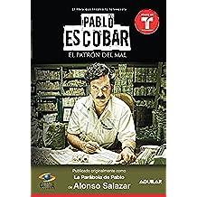 Pablo Escobar, el patrón del mal (La parábola de Pablo)