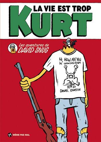 La vie est trop Kurt