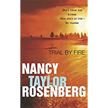 Trial By Fire by Nancy Taylor Rosenberg (2001-01-04)