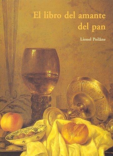 Libro del amante del pan, el (Cuerno De La Abundancia)