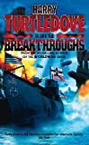 The Great War: Breakthroughs (The Great War Trilogy Book 3)