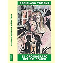 El cronógrafo del Dr. Cohen (Spanish Edition)