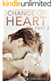 Change of Heart, Part 2 (Rich and Penny)