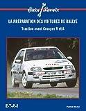La préparation des voitures de rallye. Traction avant Groupes N et A