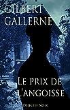 Le prix de l'angoisse (Thriller / Polar): Une famille entre les mains d'un psychopathe (French Edition)