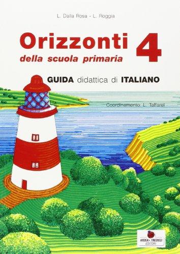 Orizzonti. Italiano. Per la 4ª classe elementare