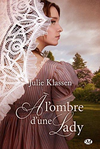 À l'ombre d'une lady (Historique) par Julie Klassen