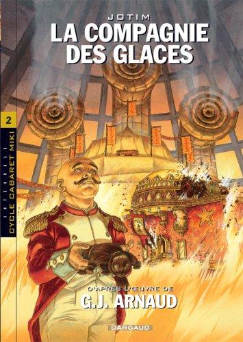 La Compagnie des Glaces - Intégrales - tome 2 - Cie des Glaces - Intégrale cycle 2