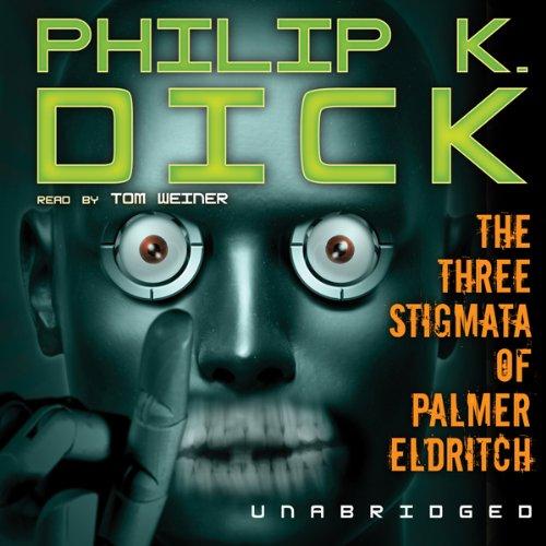 The Three Stigmata of Palmer Eldritch  Audiolibri