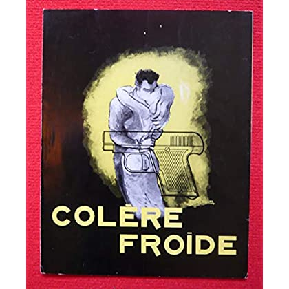 Dossier de presse de Colère froide (1960) – 30x 60cm Film de André Haguet et Jean-Paul Sassy avec Estelle Blain, Harold Kay – Photos N&B + résumé du scénario – Bon état.