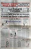 CANARD ENCHAINE (LE) [No 4658] du 03/02/2010 - CLEARSTREAM / LA JOURNEE INFERNALE DE SARKOZY - LES TRIBULATIONS AFRICAINES DE PATRICK BALKANY - AAFAIRE CLEARSTREAM / SARKO VERSE TOUS SES DOMMAGES ET INTERETS POUR RESORBER LA DETTE PUBLIQUE - ENJEU DE ROLES - LES EFFETS D'ANNONCE DE BRICE HORTEFEUX - TOUCHE PAS A MON PAUTHE - JEAN-PAUL II PERE FOUETTARD