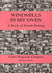 Windmills in My Oven: Dutch Baking